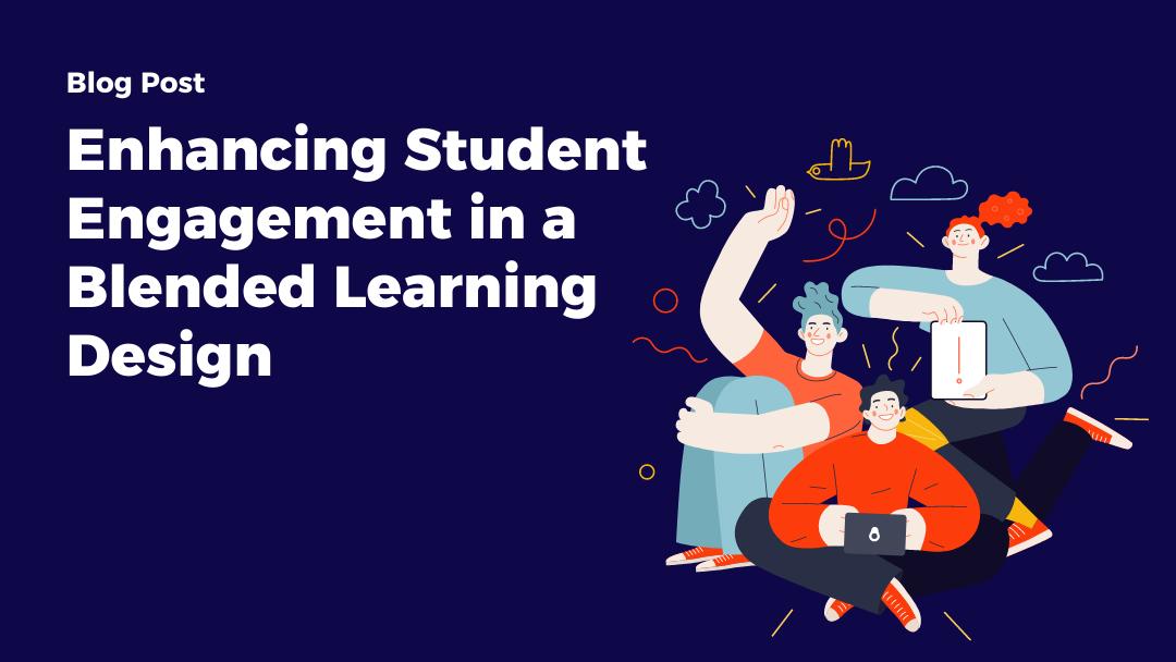 enhancing-student-engagement-in-a-blended-learning-design