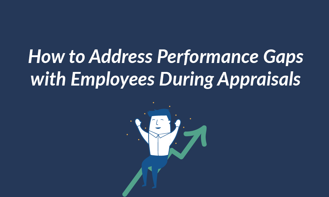 How-to-Address-Performance-Gaps-with-Employees-During-appraisals