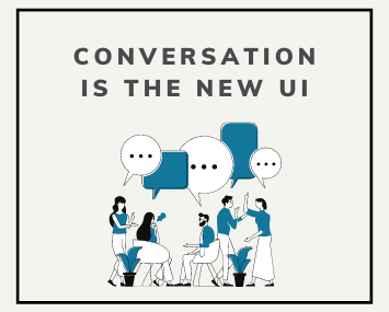 Conversation is the new UI