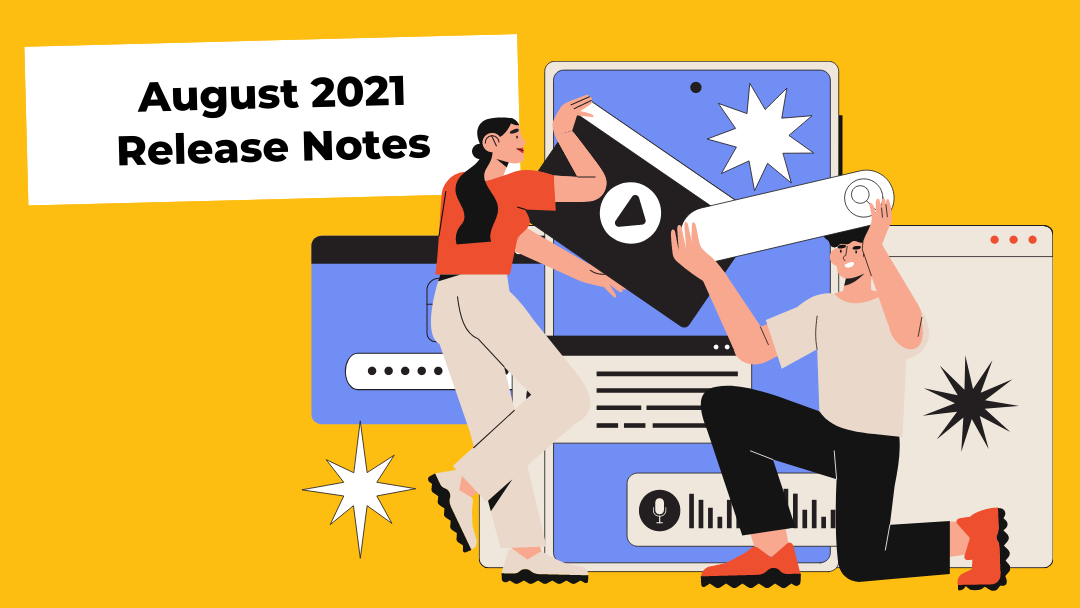 august-2021-release-notes