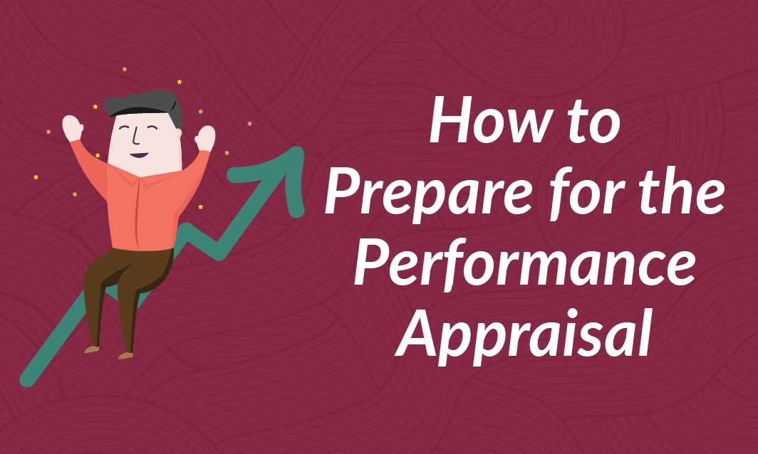 How to Prepare for the Performance Appraisal
