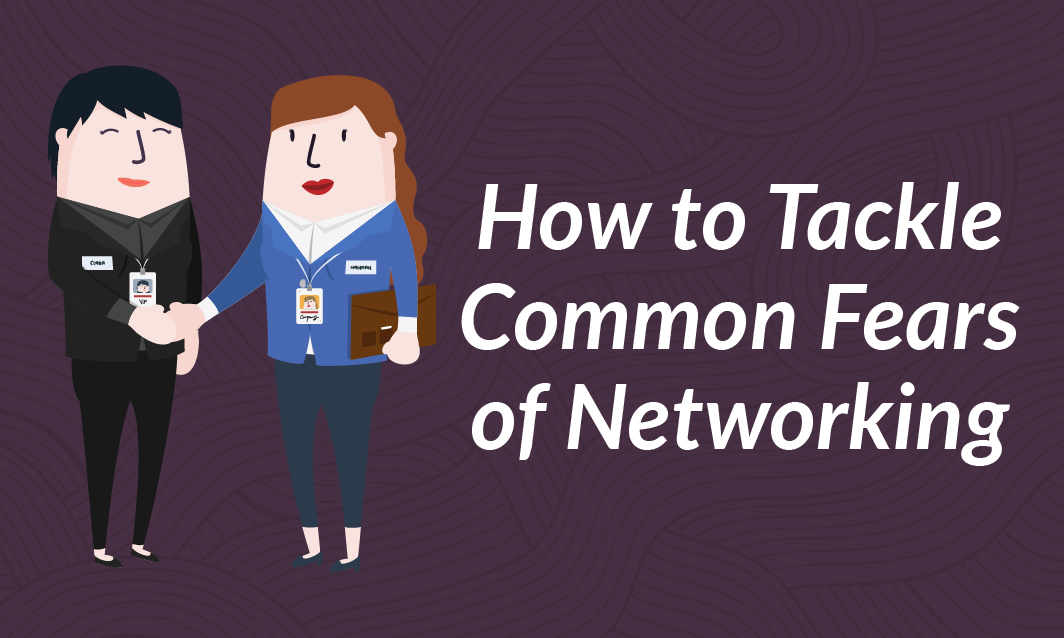 How to Tackle Common Fears of Networking