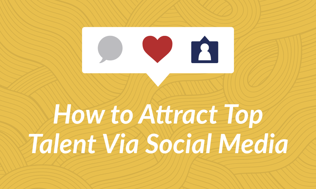 How to Attract top Talent via Social Media